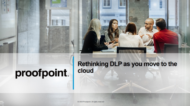 Rethinking DLP as You Move to the Cloud
