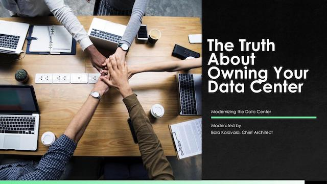 The Truth About Owning Your Data Center