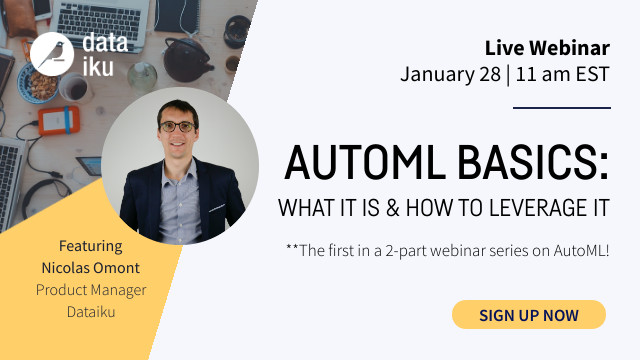 AutoML Basics: What It Is and How Best to Leverage It
