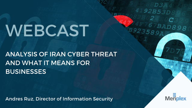 Iranian Cyber Threat And What It Means For Businesses