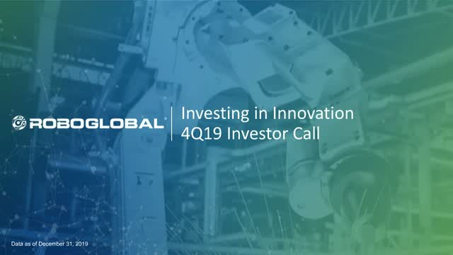 ROBO Global Quarterly Investor Webinar: Q4 2019
