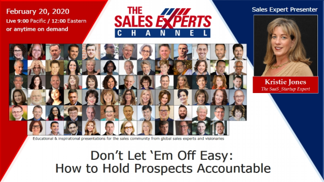 Don't Let 'Em Off Easy: How to Hold Prospects Accountable