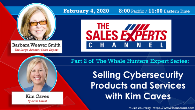 The Whale Hunters Expert Series: Selling Cybersecurity Products and Services