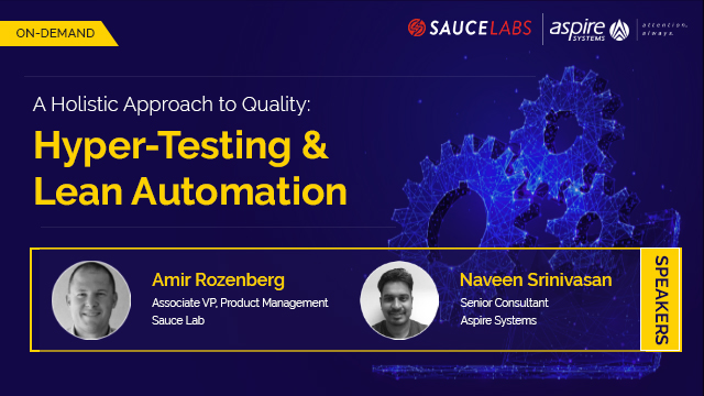A Holistic Approach to Quality: Hyper-Testing & Lean Automation
