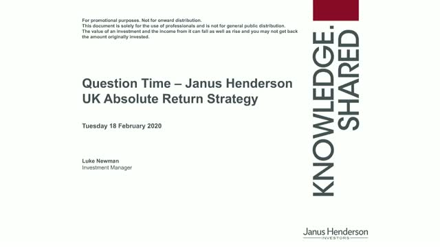 Live Q&A: Janus Henderson UK Absolute Return 2020 Update
