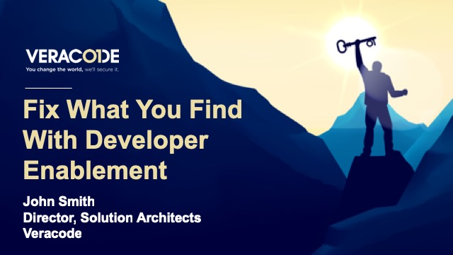 Fix What You Find With Developer Engagement