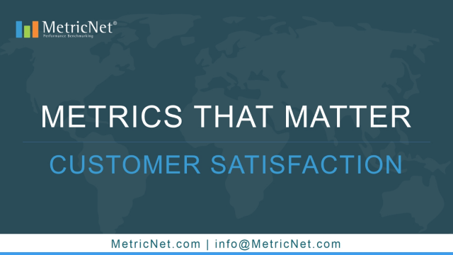 Metrics that Matter: Customer Satisfaction