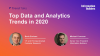 Top Data and Analytics Trends in 2020