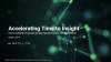 Accelerating Time to Insights: Data Transformation with Automation