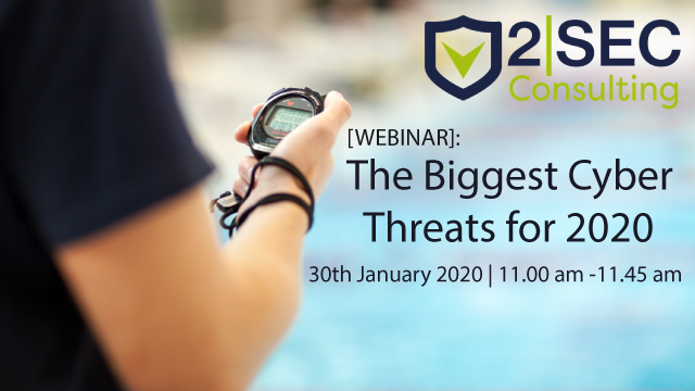 [WEBINAR]: The Biggest Cyber Threats for 2020