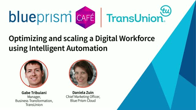 TransUnion | Optimize and scale a Digital Workforce using Intelligent Automation