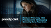 Reduce Phishing with Proofpoint's Messaging Security Best Practices