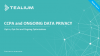CCPA and Ongoing Data Privacy: Opt-In, Opt-Out and Consent Optimizations