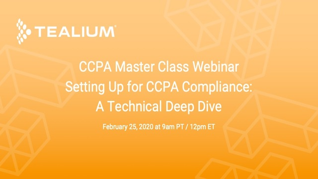 Setting Up for CCPA Compliance: A Technical Deep Dive