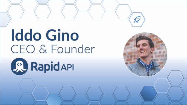 Iddo Gino RapidAPI APIs on the Rise