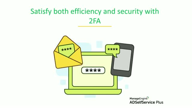 Satisfy both efficiency and security with 2FA