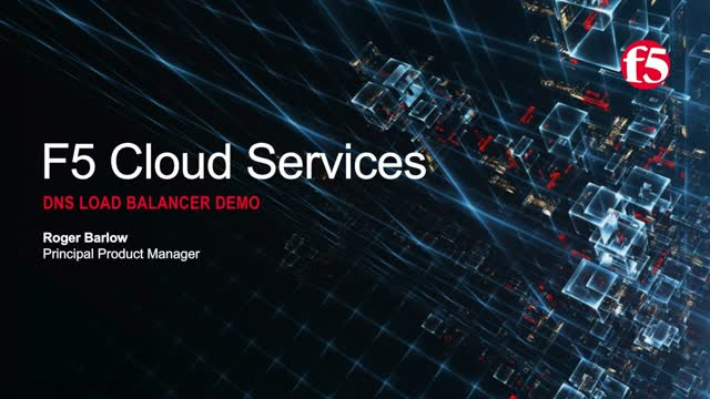 F5 Cloud Services DNS Load Balancer Demo