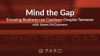 Mind the Gap: Ensuring Business Can Continue Despite Turnover