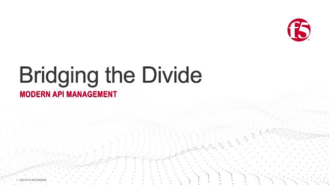 Bridging the Divide (Part 3 of 3): Modern API Management