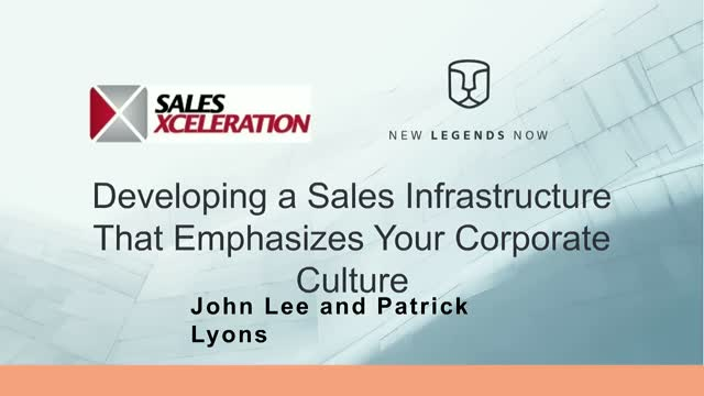 Developing a Sales Infrastructure That Emphasizes Your Corporate Culture