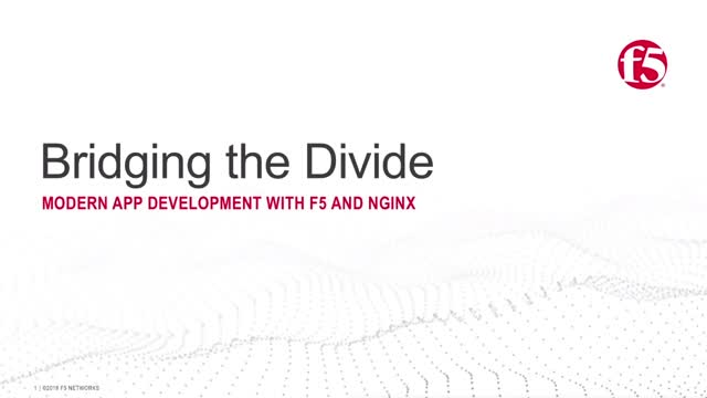 Bridging the Divide (Part 1 of 3): Modern App Development with F5 and NGINX