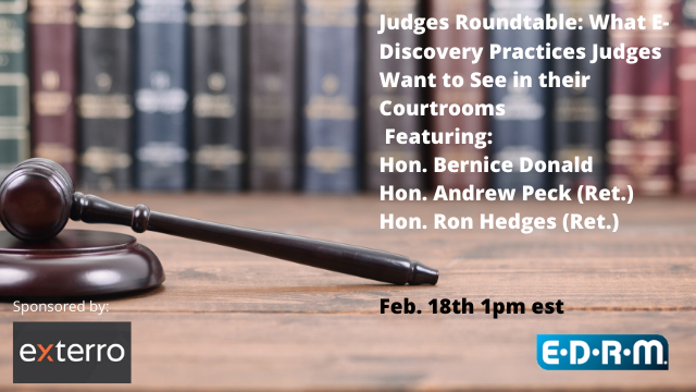 Judges Roundtable: What E-Discovery Practices Judges Want to See in their Court