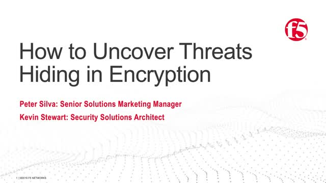 How to Uncover Threats Hiding in Encryption