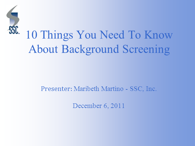 10 Things You Need To Know About Background Screening
