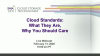 Cloud Standards: What They Are, Why You Should Care