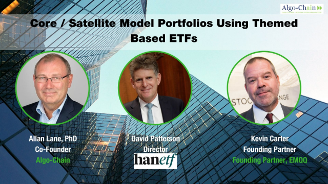 Core / Satellite Model Portfolios Using Themed Based ETFs