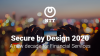Secure by Design 2020 – A new decade for Financial Services