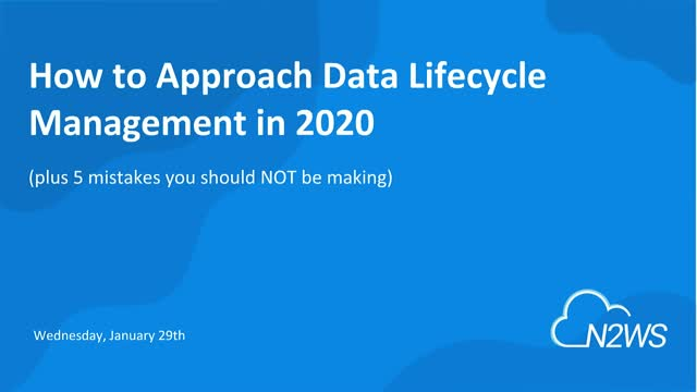 How to Approach Data Lifecycle Management in 2020 [AMS]