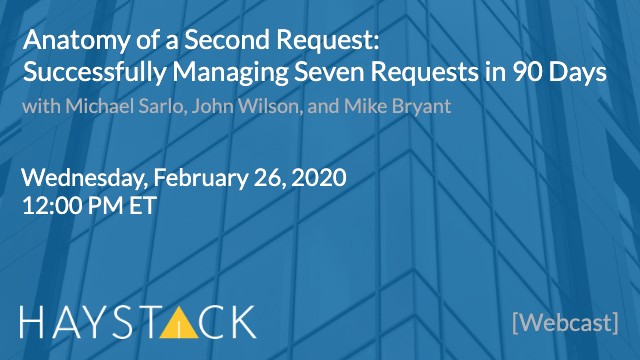 Anatomy of a Second Request: Successfully Managing Seven Requests in 90 Days