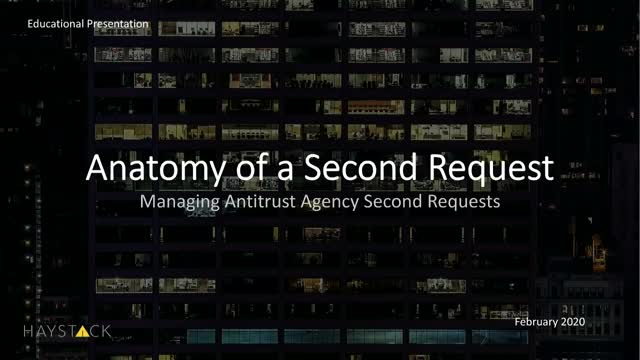 Anatomy of a Second Request: Managing Antitrust Agency Second Requests