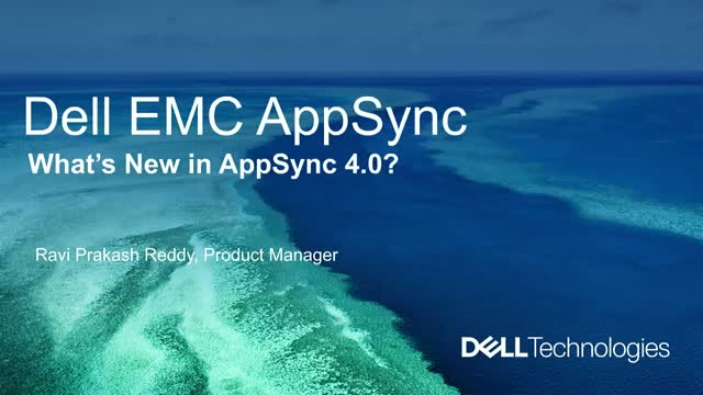 What's New with Dell EMC AppSync Integrated Copy Data Management