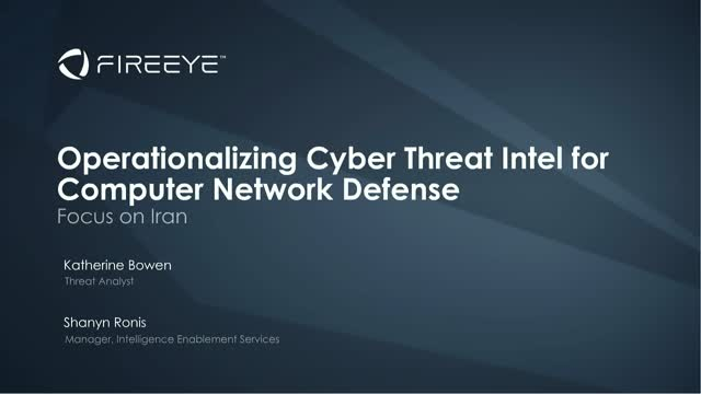 Operationalizing Cyber Threat Intel for Computer Network Defense: Focus on Iran