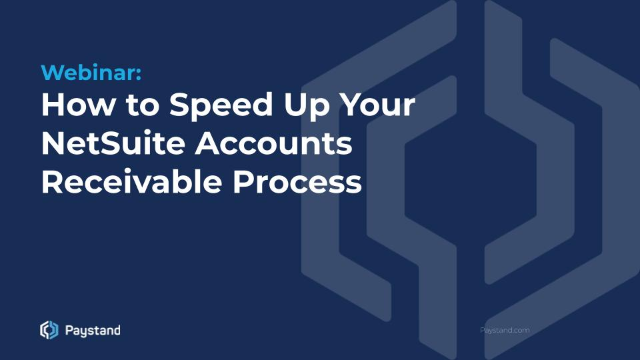 How to Speed Up Your NetSuite Accounts Receivable Process