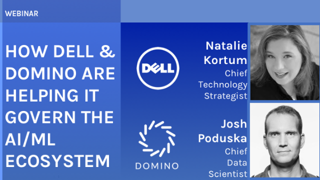 How Dell & Domino Are Helping IT Govern the AI/ML Ecosystem