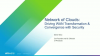 Network of Clouds: Driving WAN Transformation and Convergence with Security