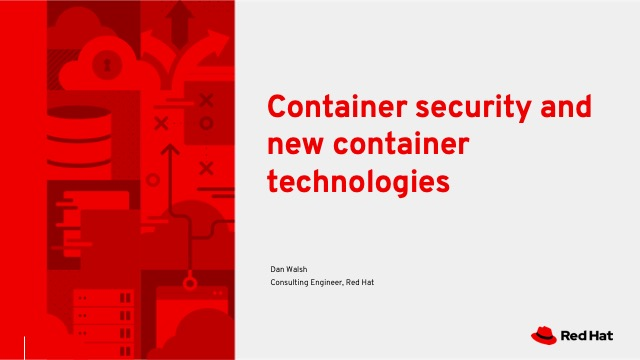 Container security and new container technologies