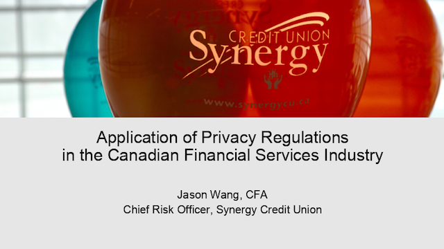 Application of Privacy Regulations in the Canadian Financial Services Industry