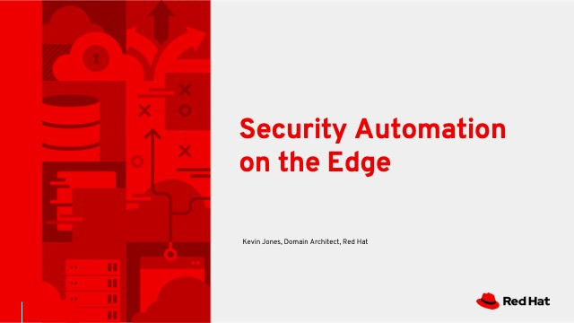 Security Automation on the Edge