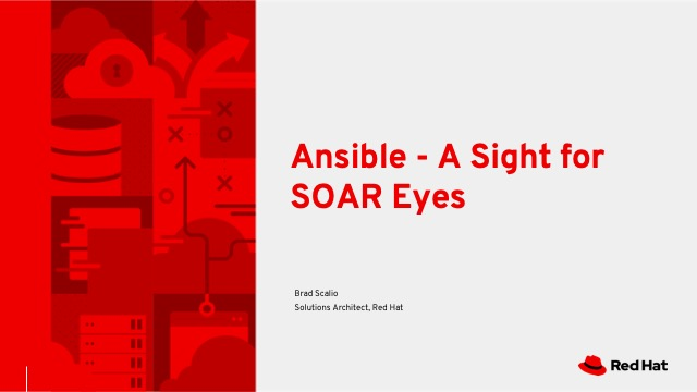 Ansible - A Sight for SOAR Eyes