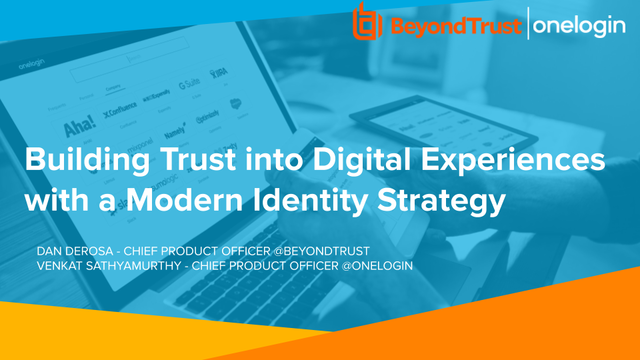 Building Trust into Digital Experiences with a Modern Identity Strategy