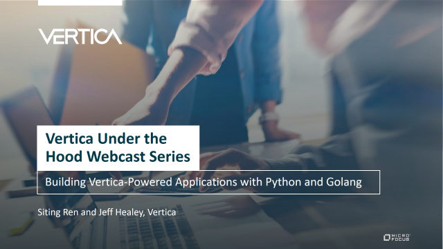 Building Vertica-Powered Applications with Python and Golang