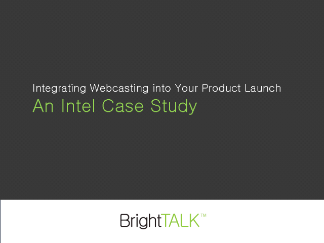 Case Study: Intel Product Launch (Technology)