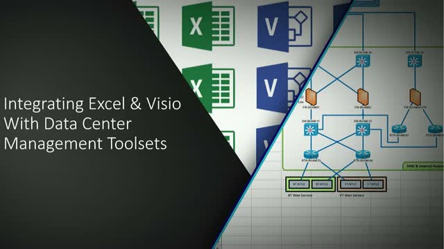 Integrating Excel, Visio with Data Center Management Toolsets