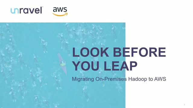 Look Before You Leap: Migrating On-Premises Hadoop to AWS