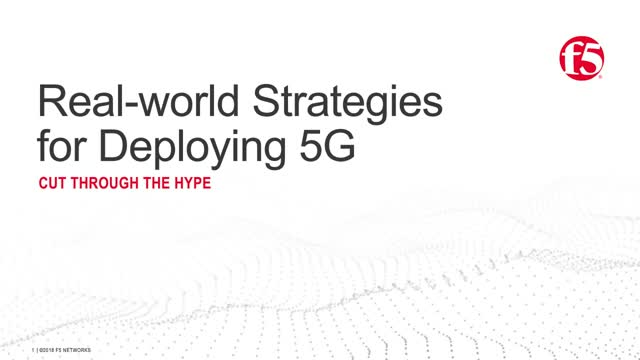 Cut through the hype: Real-world strategies for deploying 5G