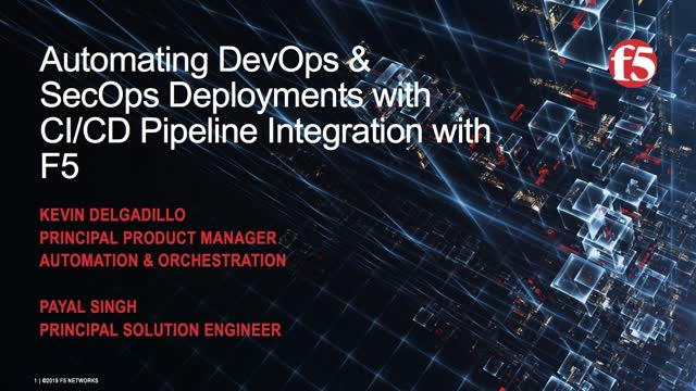 Automating DevOps and SecOps Deployments with CI/CD Pipeline Integration with F5